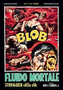 Blob. Fluido Mortale. Special Edition. Restaurato in HD (DVD) di Irvin S. Yeaworth - DVD
