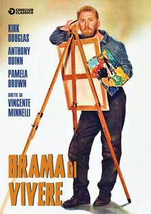 Brama di vivere. Restaurato in Hd (DVD) di Vincent Minnelli - DVD