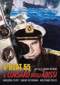Cover Dvd U Boat 55. Il corsaro degli abissi (DVD)