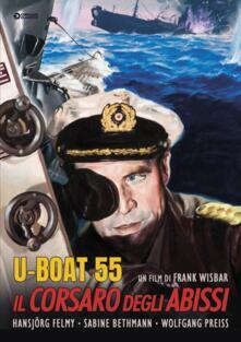 U Boat 55. Il corsaro degli abissi (DVD) di Frank Wisbar - DVD