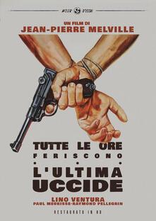 Tutte le ore feriscono, l'ultima uccide. Restaurato in HD (DVD) di Jean-Pierre Melville - DVD