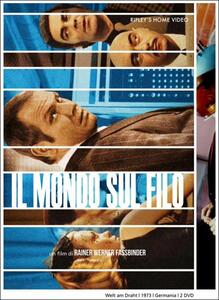 Il mondo sul filo (2 DVD) di Rainer Werner Fassbinder - DVD