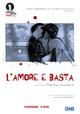 Cover Dvd DVD L'amore e basta