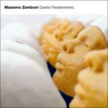 Canto L'isolamento - Vinile LP di Massimo Varini