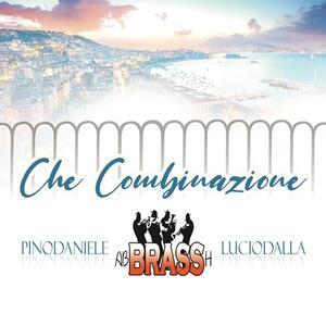 CD Che combinazione (Pino Daniele - Lucio Dalla) Abbrassh