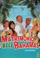 Cover Dvd DVD Matrimonio alle Bahamas