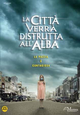 Cover Dvd DVD La città verrà distrutta all'alba