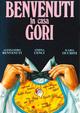 Cover Dvd DVD Benvenuti in casa Gori