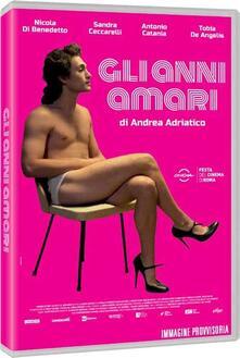 Gli anni amari (DVD) di Andrea Adriatico - DVD