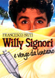 Cover Dvd DVD Willy Signori e vengo da lontano