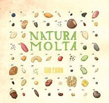Natura molta (White Coloured Vinyl) - Vinile LP di Gio Evan