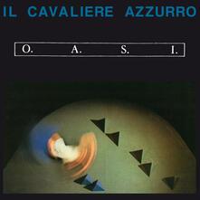 Il cavaliere azzurro - Vinile LP di OASI
