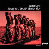 Vinile Love in a Black Dimension Jestofunk