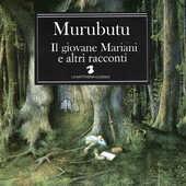 Vinile Il giovane Mariani e altri racconti Murubutu