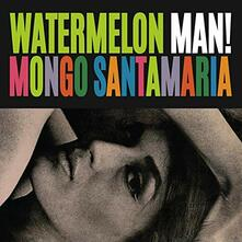 Watermelon Man - Vinile LP di Mongo Santamaria