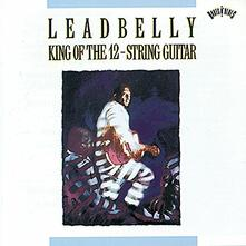 King of the 12 String Guitar - Vinile LP di Leadbelly