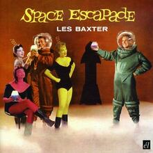 Space Escapade - Vinile LP di Les Baxter