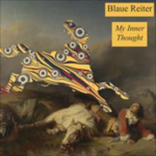 My Inner Thought - Vinile LP di Der Blaue Reiter
