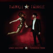 Twinkle Twinkle - Vinile LP di Francesco Forni,Ilaria Graziano