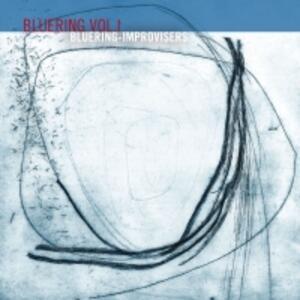 CD Bluering vol.1 Bluering Improvisers