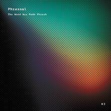 Word Was Made Phresh - Vinile LP di Phresoul