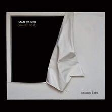 Man Na Nek (We Can Do it) - Vinile LP di Antonio Saba