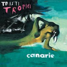 Tristi tropici - Vinile LP di Canarie