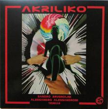 Akriliko - Vinile LP di Alessandro Alessandroni,Sandro Brugnolini