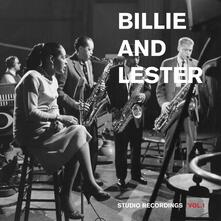 Billie and Lester. Studio Recordings vol.1 - Vinile LP di Billie Holiday,Lester Young