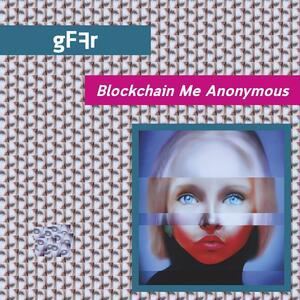 Vinile Blockchain Me Anonymous gFFr