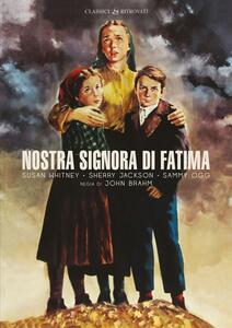 Film Nostra Signora di Fatima (DVD) John Brahm