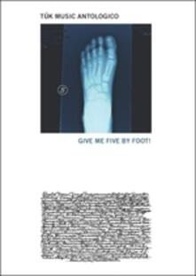 Give Me Five by Foot - CD Audio