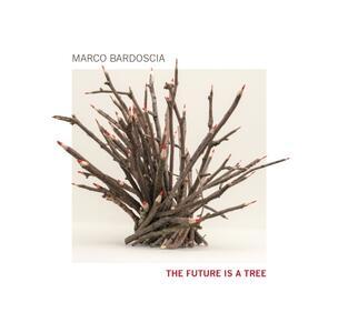CD The Future Is a Tree Marco Bardoscia