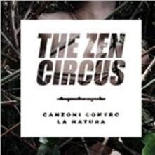 Canzoni contro la natura - CD Audio di Zen Circus