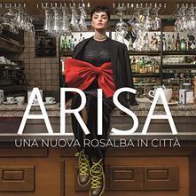 Una nuova Rosalba in città - CD Audio di Arisa