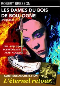 Film Les dames du Bois de Boulogne - L'eternel retour (DVD) Robert Bresson Jean Delannoy