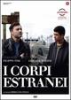 Cover Dvd I corpi estranei