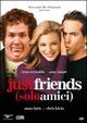 Cover Dvd Just Friends - Solo amici