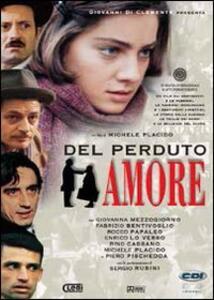 Del perduto amore di Michele Placido - DVD
