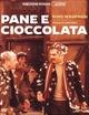 Cover Dvd Pane e cioccolata