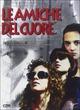 Cover Dvd DVD Le amiche del cuore