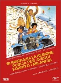 Locandina Si ringrazia la regione Puglia per averci fornito i milanesi