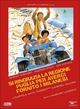 Cover Dvd Si ringrazia la regione Puglia per averci fornito i milanesi