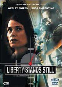 Cover Dvd Liberty Stands Still (DVD)