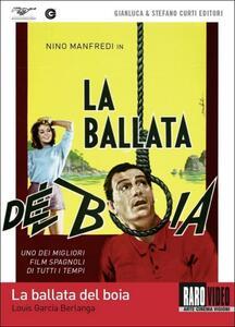 La ballata del boia di Luis Garcìa Berlanga - DVD