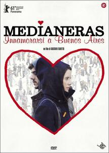 Medianeras. Innamorarsi a Buenos Aires di Gustavo Taretto - DVD