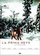 Cover Dvd DVD La prima neve