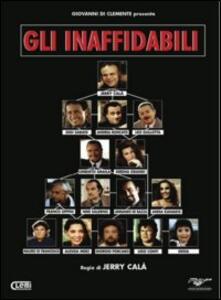 Gli inaffidabili di Jerry Calà - DVD