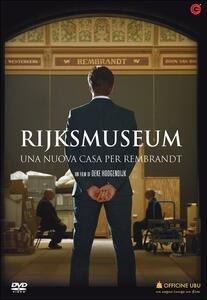 Rijksmuseum. Una nuova casa per Rembrandt di Oeke Hoogendijk - DVD