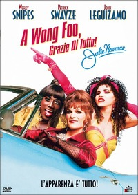 Cover Dvd A Wong Foo. Grazie di tutto, Julie Newmar (DVD)